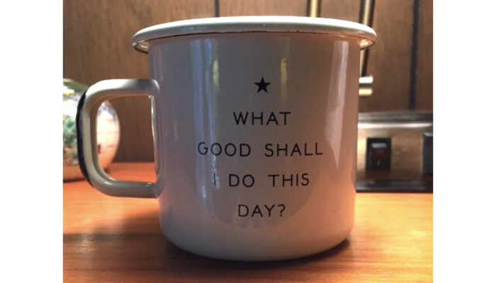 What_Good_Shall_I_Do_Today